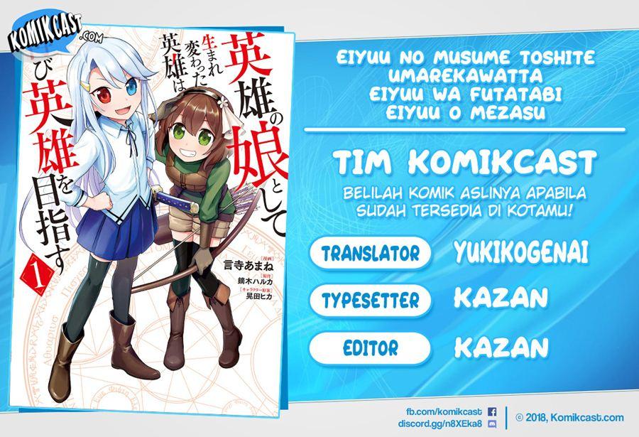 Eiyū no Musume to Shite Umarekawatta Eiyū wa Futatabi Eiyū o Mezasu: Chapter 18.1 - Page 1